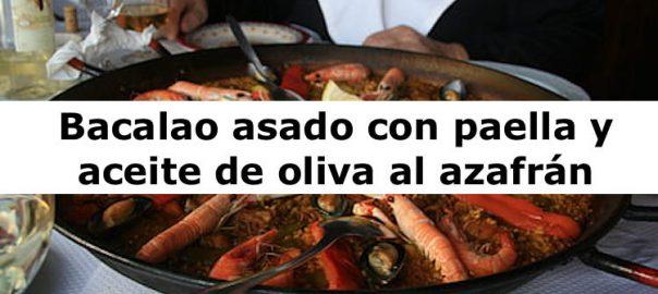 Bacalao asado con paella y aceite de oliva al azafrán