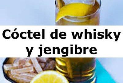 Cóctel de whisky y jengibre