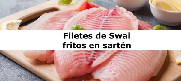 Filetes de Swai fritos en sartén
